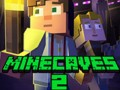 Ігри Minecaves 2