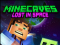 Ігри Minecaves Lost in Space